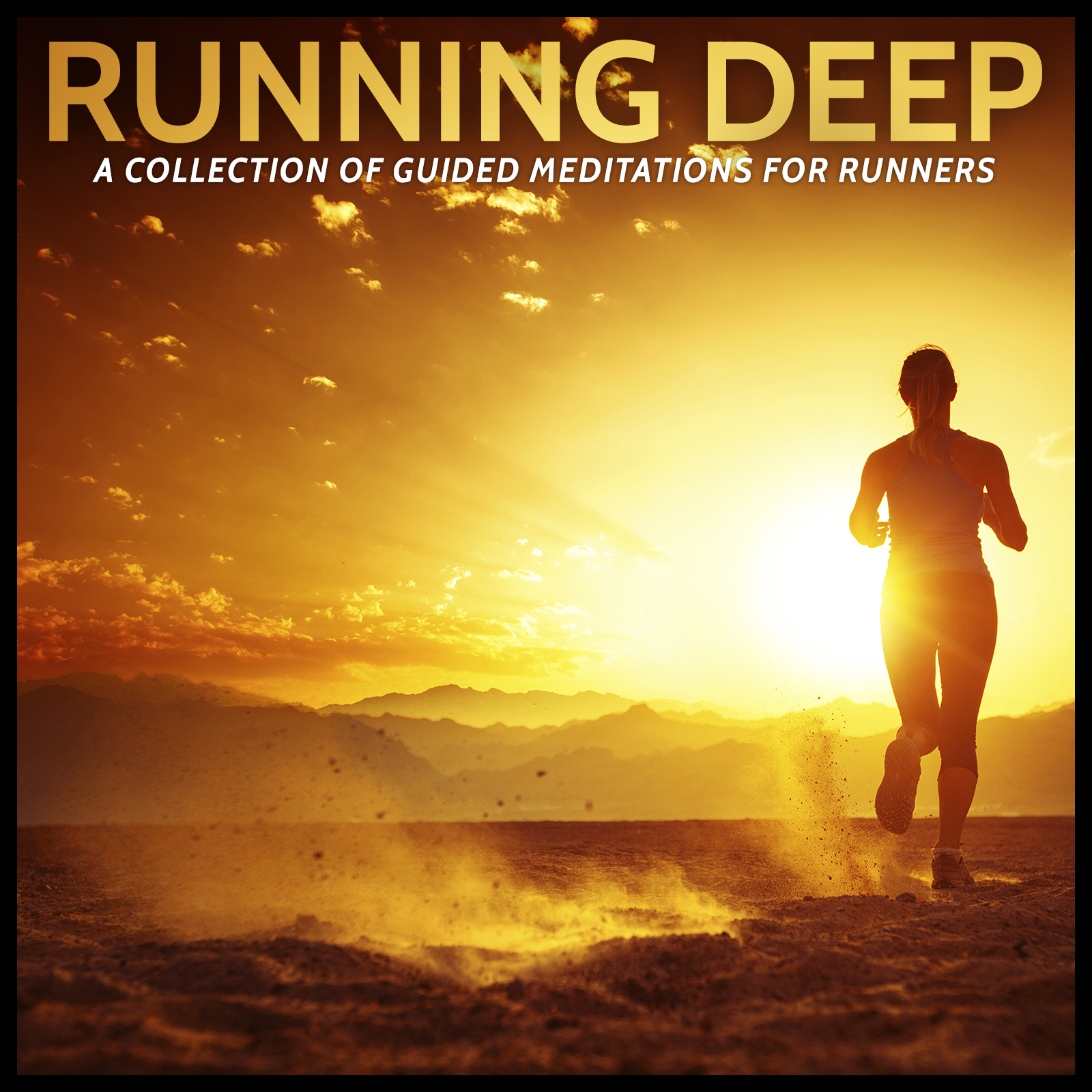 Running Deep -- a collection of guided meditations for runners